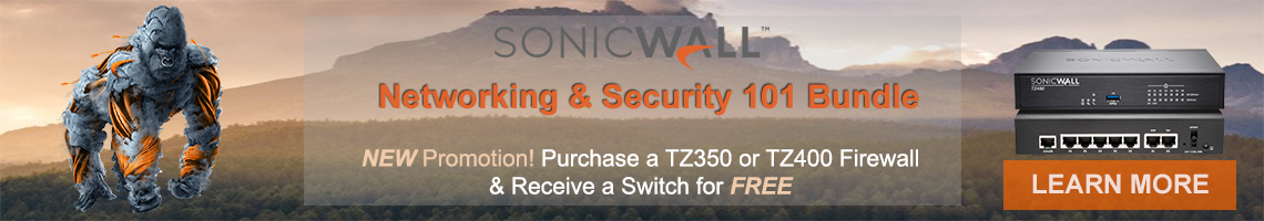 Free Sonicwall Switch with an eligible Sonicwall TZ Firewall purchase!